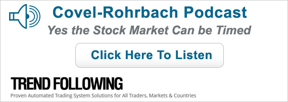 Covel-Rohrbach Podcast - Yes the Stock Market Can be Timed